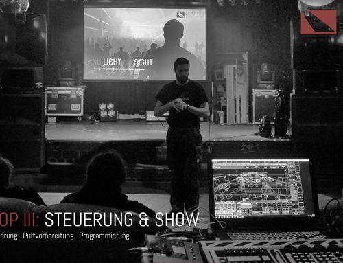 Workshop III: Steuerung und Show // Mit Live-EXTRA